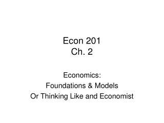 Econ 201 Ch. 2