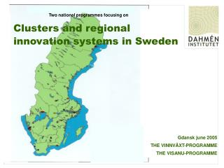 Clusters and regional innovation systems in Sweden