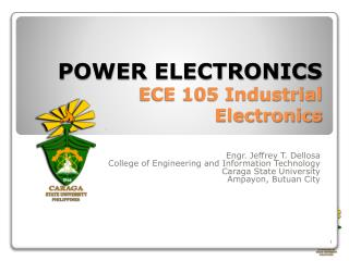POWER ELECTRONICS ECE 105 Industrial Electronics