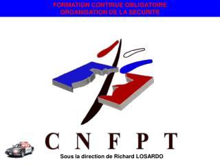 FORMATION CONTINUE OBLIGATOIRE  ORGANISATION DE LA SECURITE