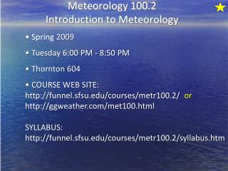 Meteorology 100.2 Introduction to Meteorology