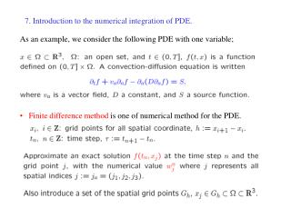 7. Introduction to the numerical integration of PDE.
