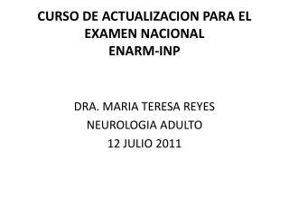 CURSO DE ACTUALIZACION PARA EL EXAMEN NACIONAL  ENARM-INP