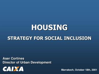 HOUSING STRATEGY FOR SOCIAL INCLUSION