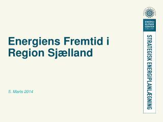 Energiens Fremtid i Region Sjælland