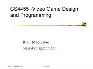 CS4455 -Video Game Design and Programming