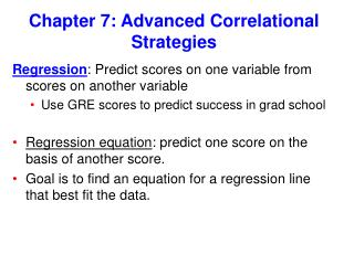 Chapter 7: Advanced Correlational Strategies