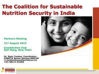 The Coalition for Sustainable Nutrition Security in India