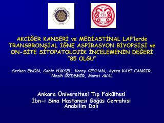 Ankara Üniversitesi Tıp Fakültesi  İbn-i Sina Hastanesi Göğüs Cerrahisi Anabilim Dalı