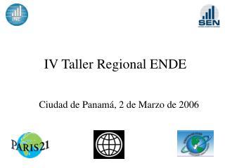 IV Taller Regional ENDE