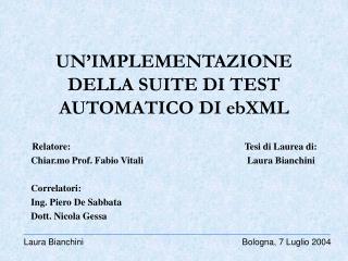 UN'IMPLEMENTAZIONE DELLA SUITE DI TEST AUTOMATICO DI ebXML