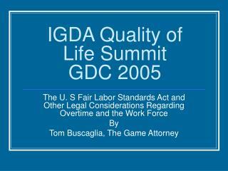 IGDA Quality of Life Summit GDC 2005