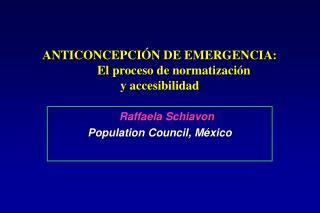 ANTICONCEPCIÓN DE EMERGENCIA: El proceso de normatización  y accesibilidad