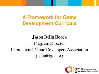 A Framework for Game Development Curricula