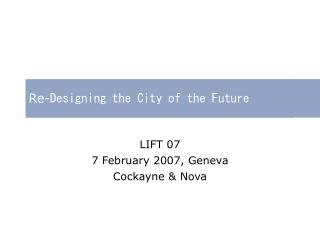 Re- Designing the City of the Future