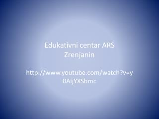 Edukativni centar ARS  Zrenjanin