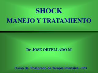 SHOCK  MANEJO Y TRATAMIENTO