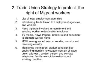 2. Trade Union Strategy to protect  the right of Migrant workers