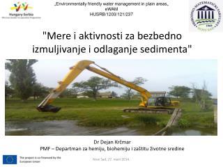 """""""Mere i aktivnosti za bezbedno izmuljivanje i odlaganje sedimenta"""""""