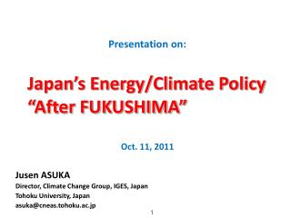 Jusen ASUKA Director, Climate Change Group, IGES, Japan Tohoku University, Japan