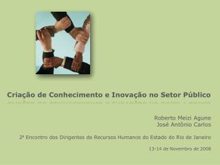Criação de Conhecimento e Inovação no Setor Público