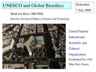 UNESCO and Global Bioethics