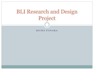 BLI Research and Design Project