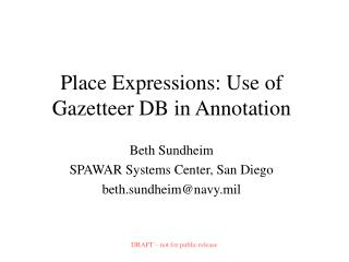 Place Expressions: Use of Gazetteer DB in Annotation