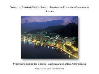 Governo do Estado do Espírito Santo  -  Secretaria de Economia e Planejamento  Amunes