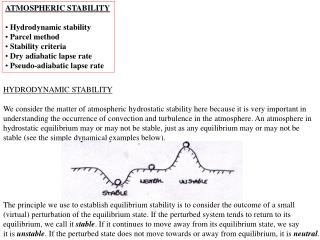 ATMOSPHERIC STABILITY   Hydrodynamic stability  Parcel method  Stability criteria  Dry adiabatic lapse rate  Pseudo-adia