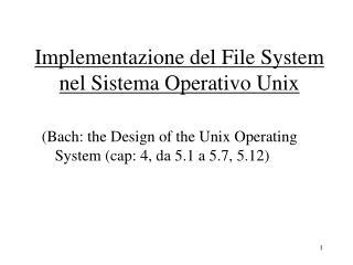 Implementazione del File System nel Sistema Operativo Unix