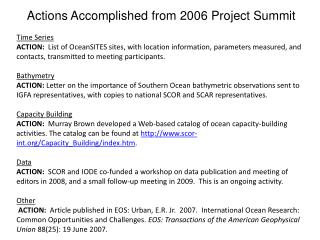 Actions Accomplished from 2006 Project Summit Time Series