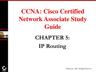 CCNA: Cisco Certified Network Associate Study Guide