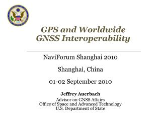 GPS and Worldwide GNSS Interoperability