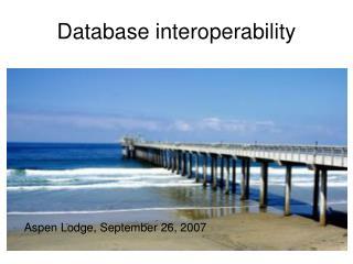 Database interoperability