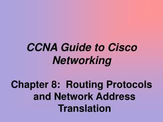 CCNA Guide to Cisco Networking