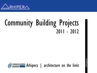 Community  Building Projects 2011  -  2012
