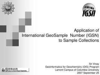 Application of International GeoSample  Number (IGSN)  to Sample Collections