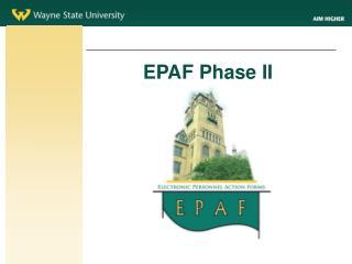 EPAF Phase II