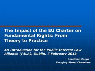 The Impact of the EU Charter on Fundamental Rights: From Theory to Practice