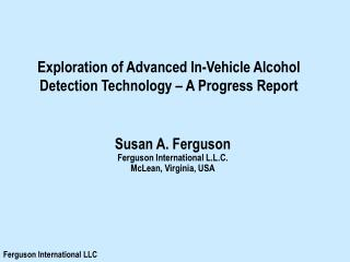 Exploration of Advanced In-Vehicle Alcohol Detection Technology – A Progress Report