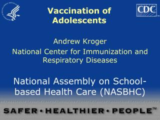 Vaccination of Adolescents
