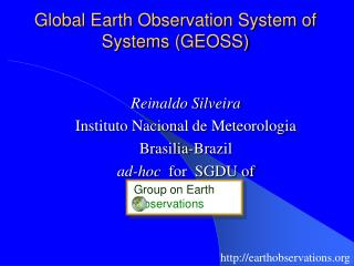 Global Earth Observation System of Systems (GEOSS)