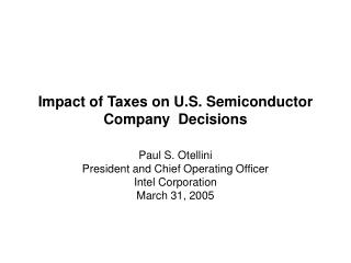 Impact of Taxes on U.S. Semiconductor Company  Decisions