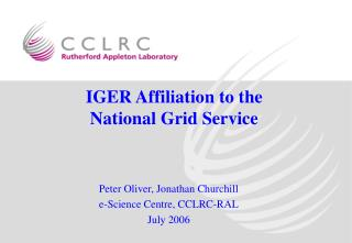 IGER Affiliation to the  National Grid Service