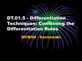 DT.01.5 - Differentiation Techniques: Combining the Differentiation Rules