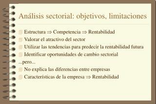 Análisis sectorial: objetivos, limitaciones