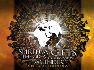 Definition of  Spiritual Gifts