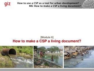 [ Module 6] How to make a CSP a living document?