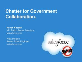 Chatter for Government Collaboration.